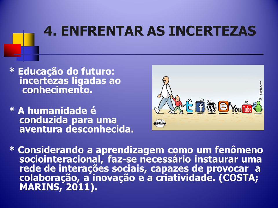 4. ENFRENTAR AS INCERTEZAS
