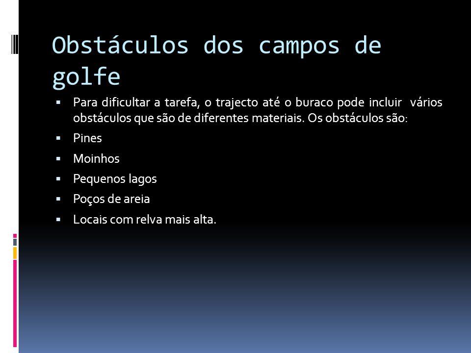 Obstáculos dos campos de golfe