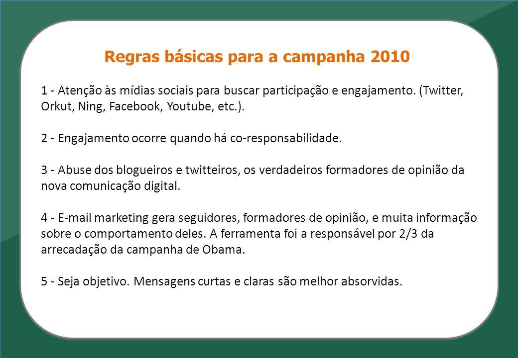 Regras básicas para a campanha 2010
