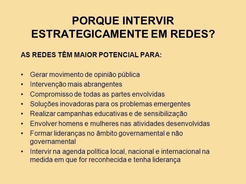 PORQUE INTERVIR ESTRATEGICAMENTE EM REDES