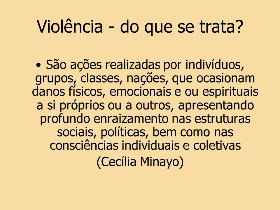 Violência - do que se trata