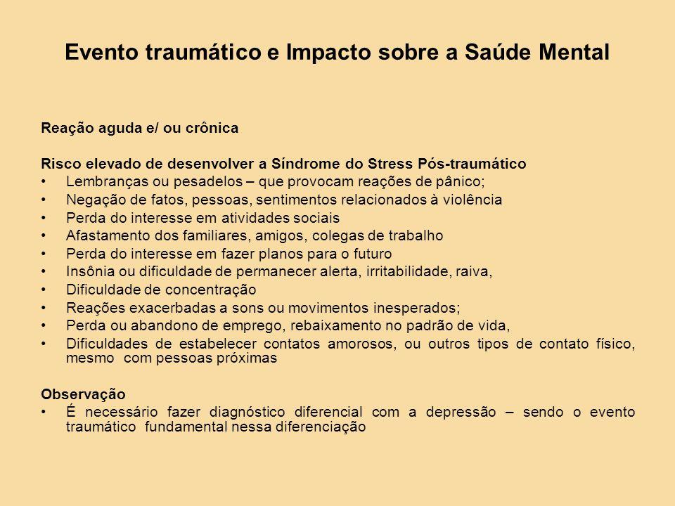 Evento traumático e Impacto sobre a Saúde Mental