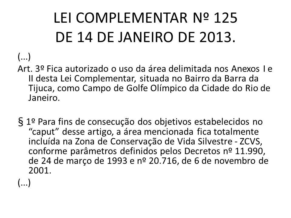 LEI COMPLEMENTAR Nº 125 DE 14 DE JANEIRO DE 2013.