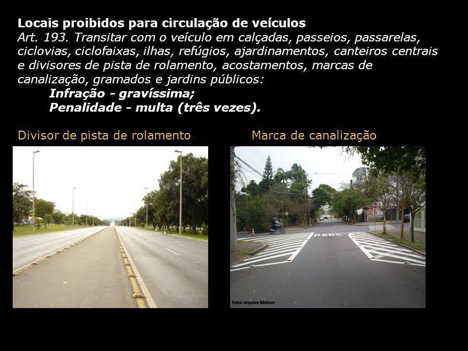Locais proibidos para circulação de veículos
