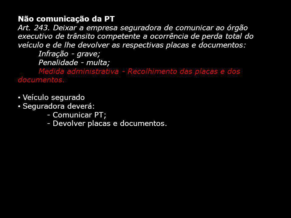 Não comunicação da PT