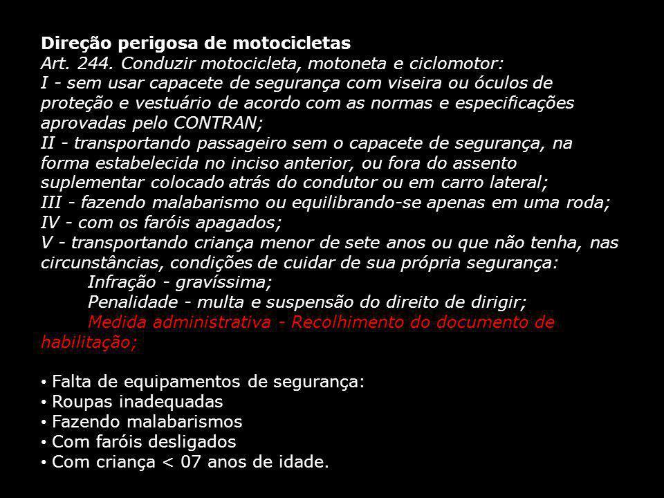 Direção perigosa de motocicletas