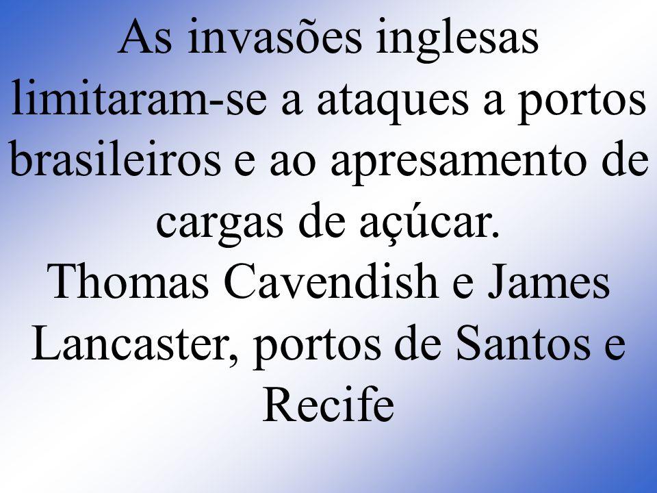 Thomas Cavendish e James Lancaster, portos de Santos e Recife