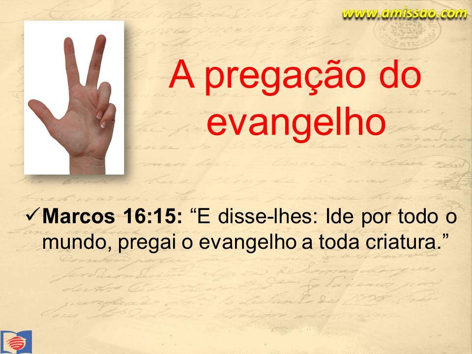 A pregação do evangelho