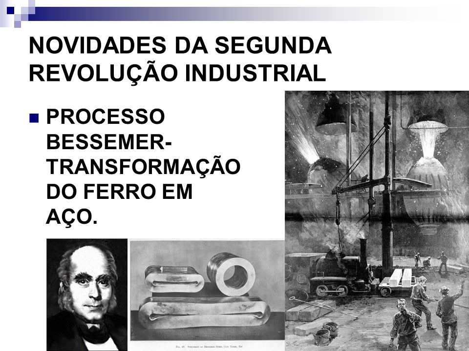 NOVIDADES DA SEGUNDA REVOLUÇÃO INDUSTRIAL