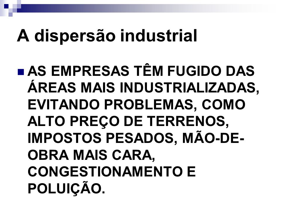 A dispersão industrial