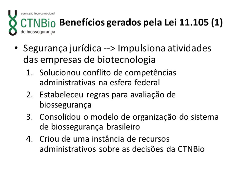 Benefícios gerados pela Lei 11.105 (1)