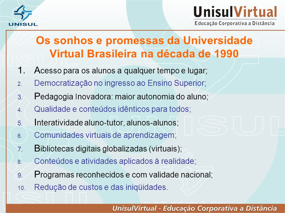 Os sonhos e promessas da Universidade Virtual Brasileira na década de 1990