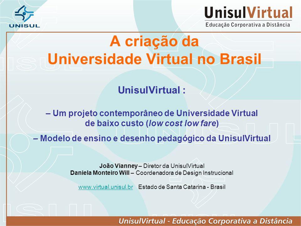 A criação da Universidade Virtual no Brasil