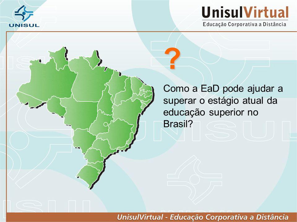 Como a EaD pode ajudar a superar o estágio atual da educação superior no Brasil