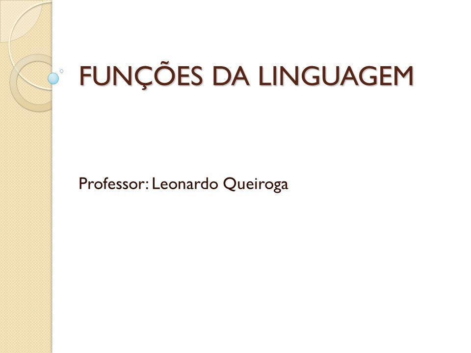 Professor: Leonardo Queiroga