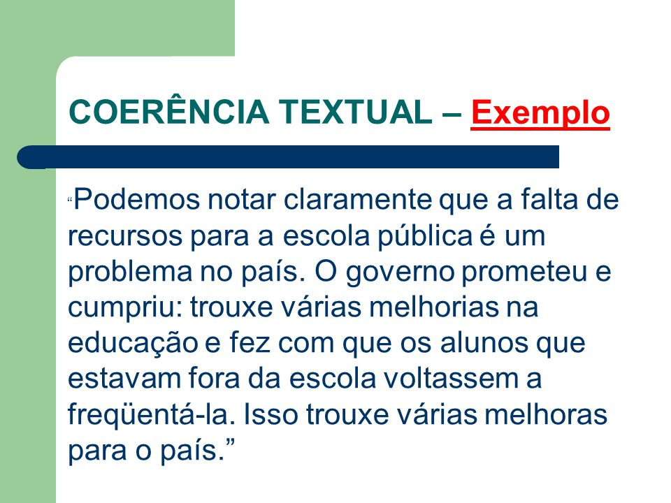COERÊNCIA TEXTUAL – Exemplo