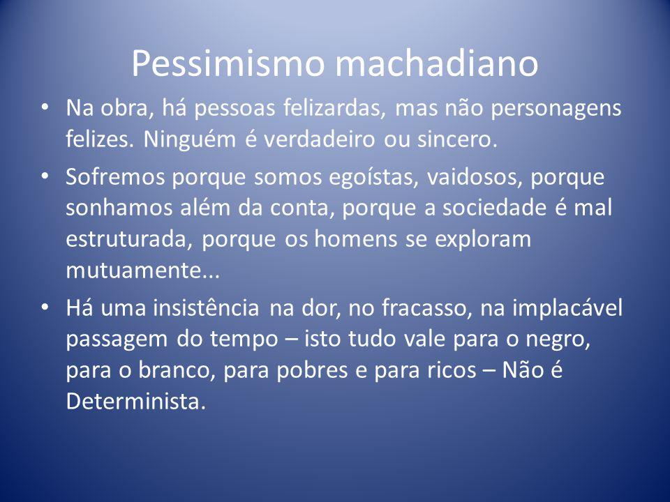 Pessimismo machadiano