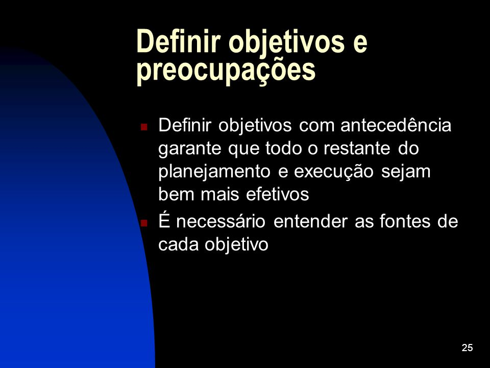 Definir objetivos e preocupações