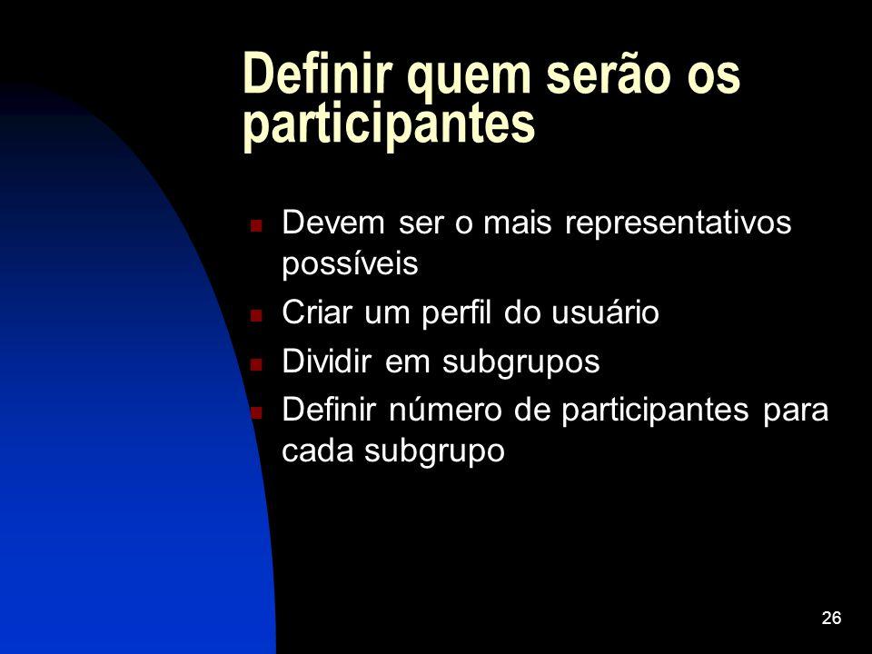 Definir quem serão os participantes