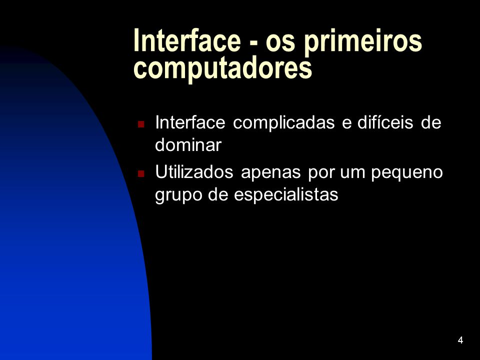Interface - os primeiros computadores