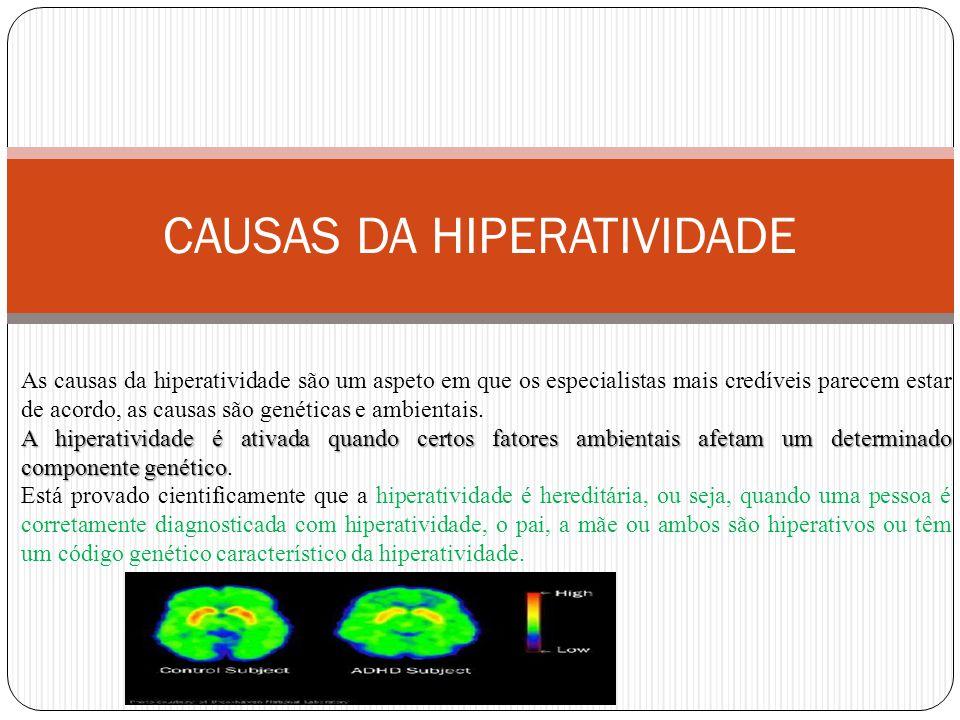 CAUSAS DA HIPERATIVIDADE