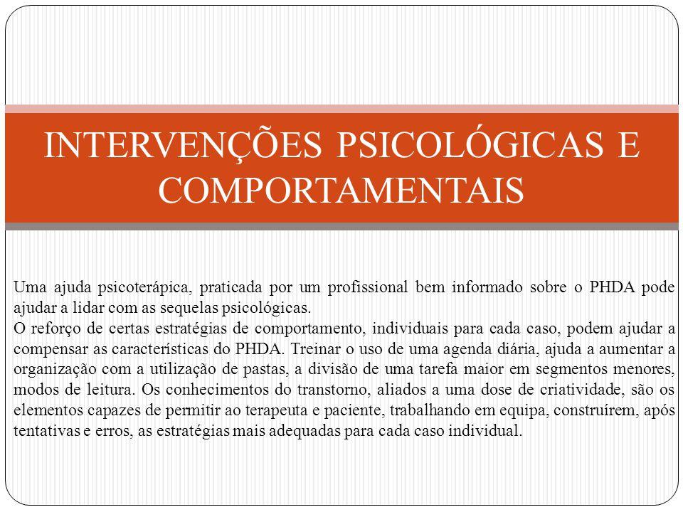 INTERVENÇÕES PSICOLÓGICAS E COMPORTAMENTAIS