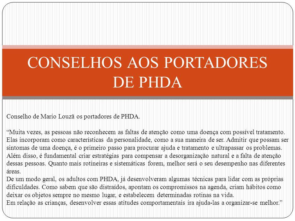 CONSELHOS AOS PORTADORES DE PHDA