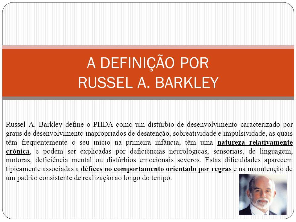 A DEFINIÇÃO POR RUSSEL A. BARKLEY