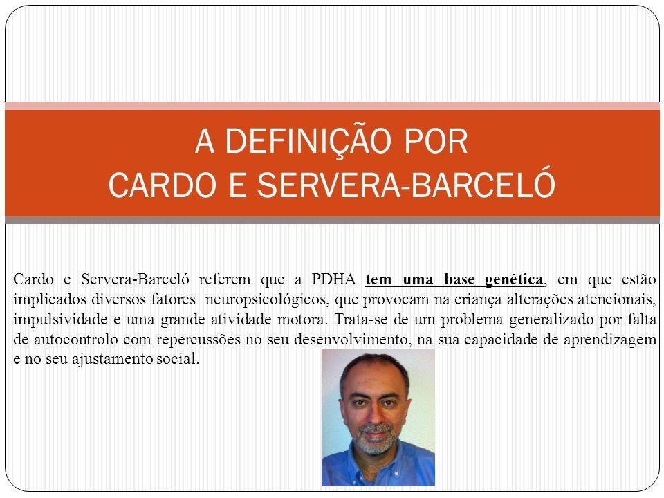 A DEFINIÇÃO POR CARDO E SERVERA-BARCELÓ