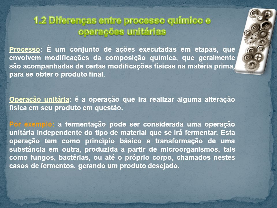 1.2 Diferenças entre processo químico e