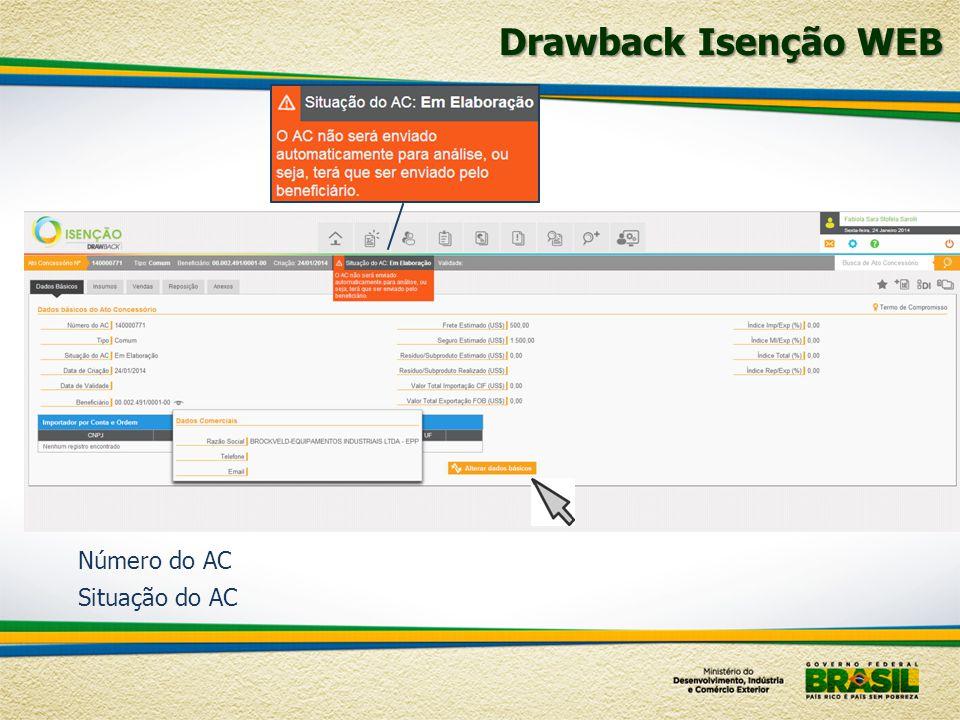 Drawback Isenção WEB Número do AC Situação do AC