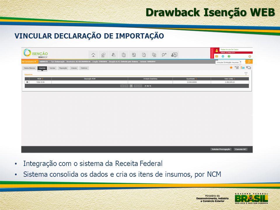 Drawback Isenção WEB VINCULAR DECLARAÇÃO DE IMPORTAÇÃO