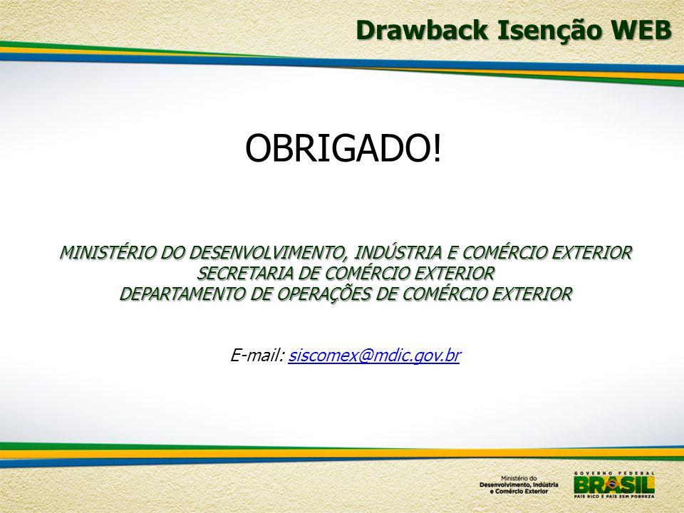 E-mail: siscomex@mdic.gov.br