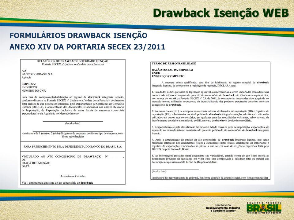Drawback Isenção WEB FORMULÁRIOS DRAWBACK ISENÇÃO