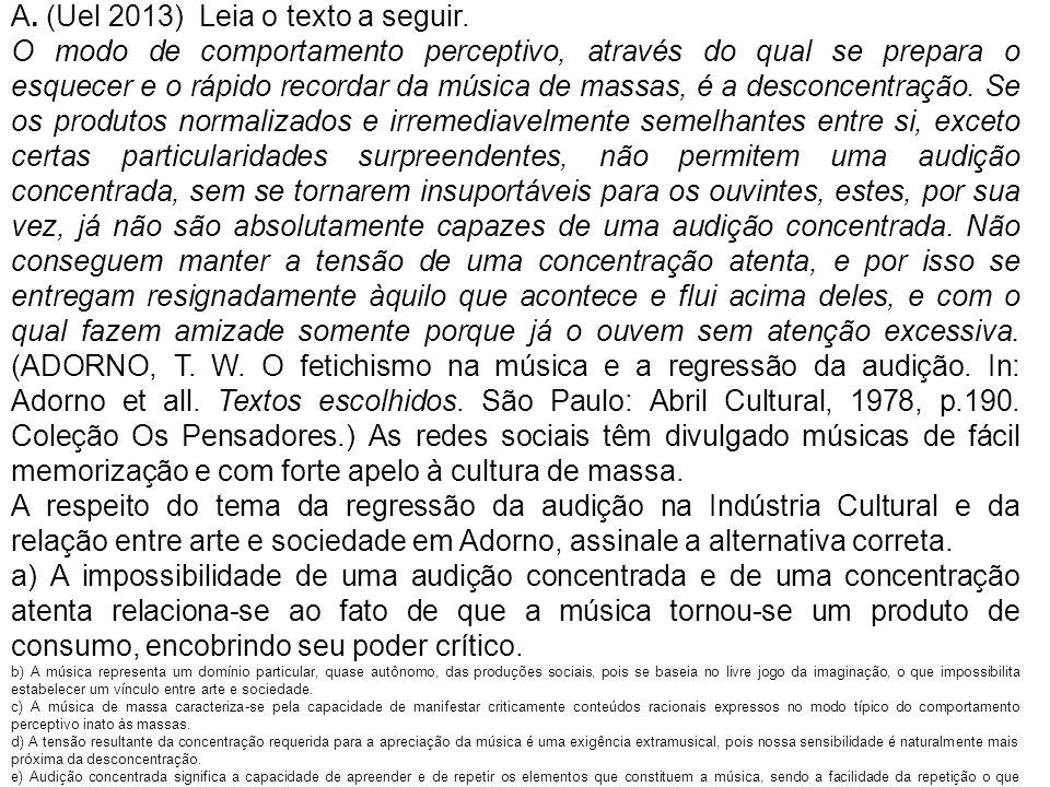 A. (Uel 2013) Leia o texto a seguir.