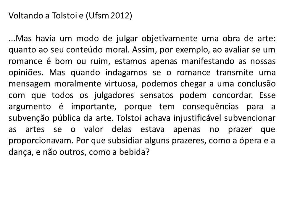 Voltando a Tolstoi e (Ufsm 2012)