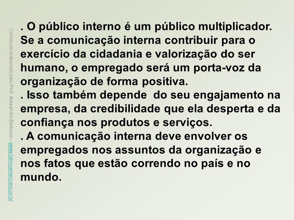 O público interno é um público multiplicador
