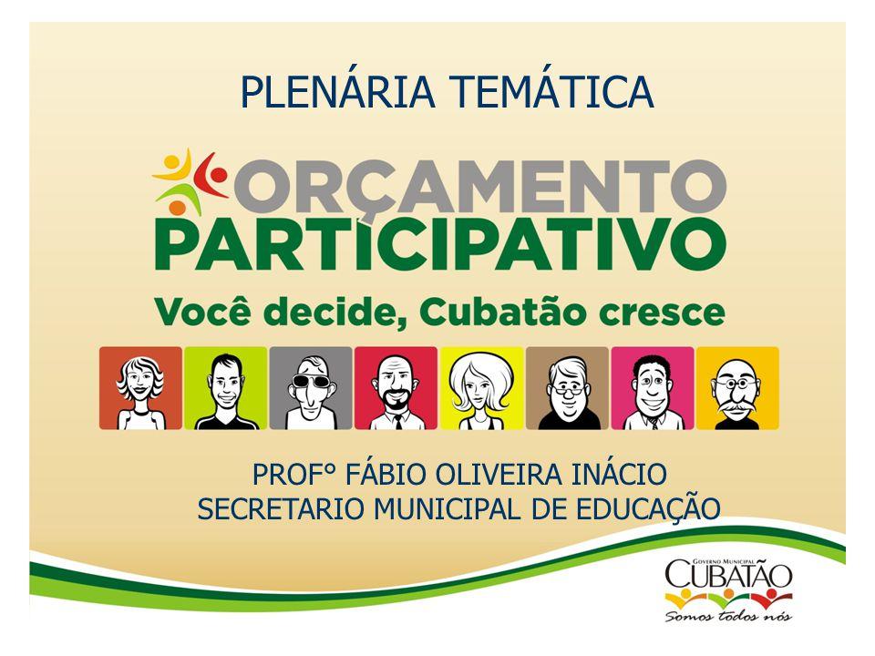 PLENÁRIA TEMÁTICA PROF° FÁBIO OLIVEIRA INÁCIO