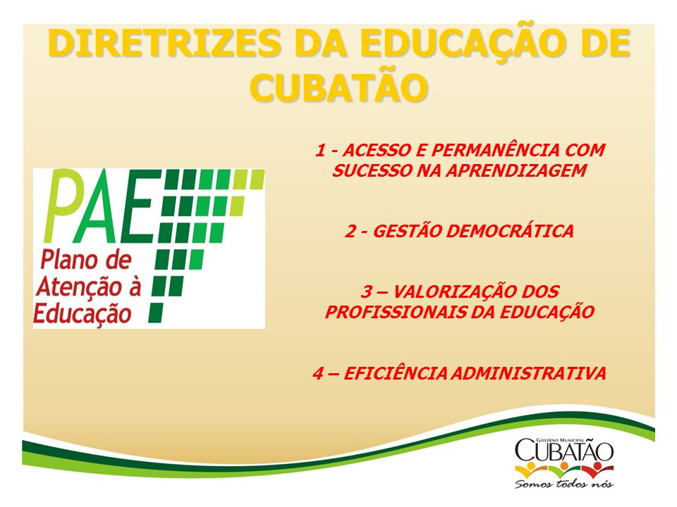 DIRETRIZES DA EDUCAÇÃO DE CUBATÃO