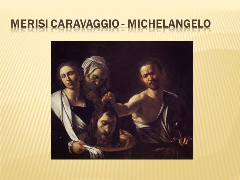 Merisi Caravaggio - Michelangelo