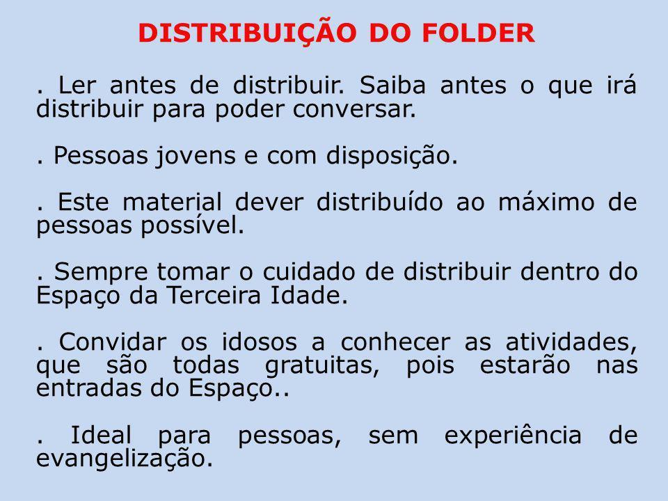 DISTRIBUIÇÃO DO FOLDER