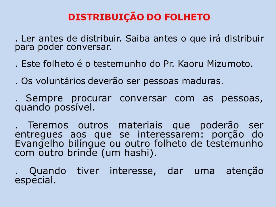 DISTRIBUIÇÃO DO FOLHETO
