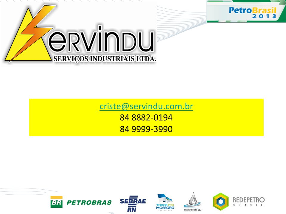 criste@servindu.com.br 84 8882-0194 84 9999-3990