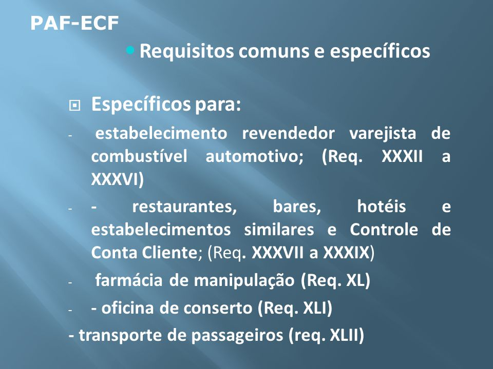 Requisitos comuns e específicos