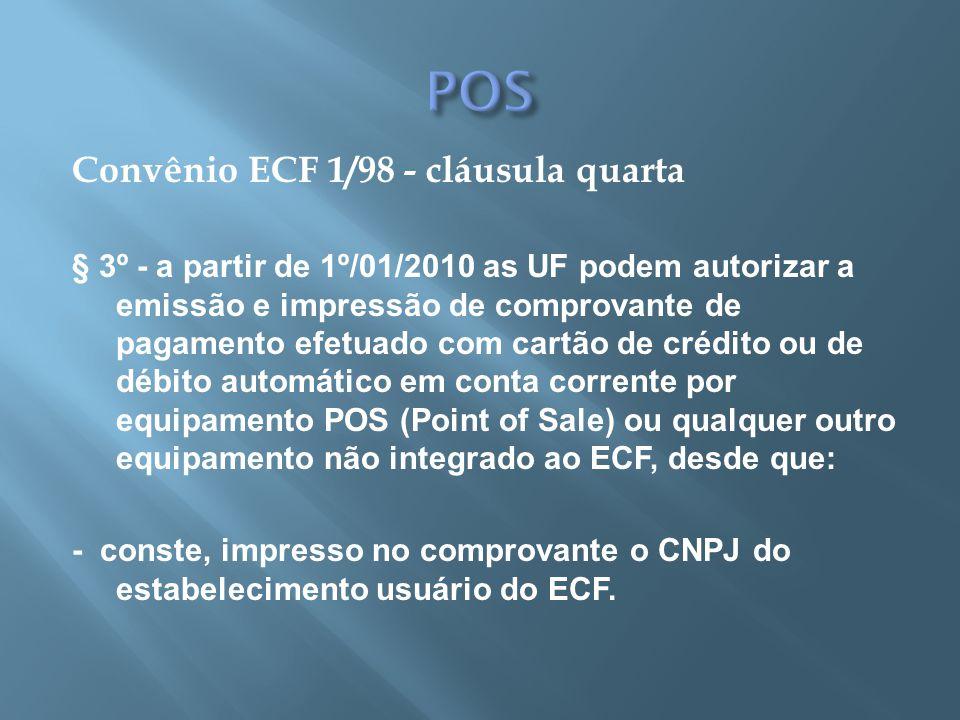 POS Convênio ECF 1/98 - cláusula quarta