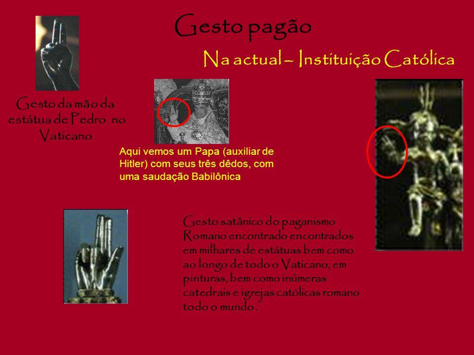 Gesto pagão Na actual – Instituição Católica Gesto da mão da