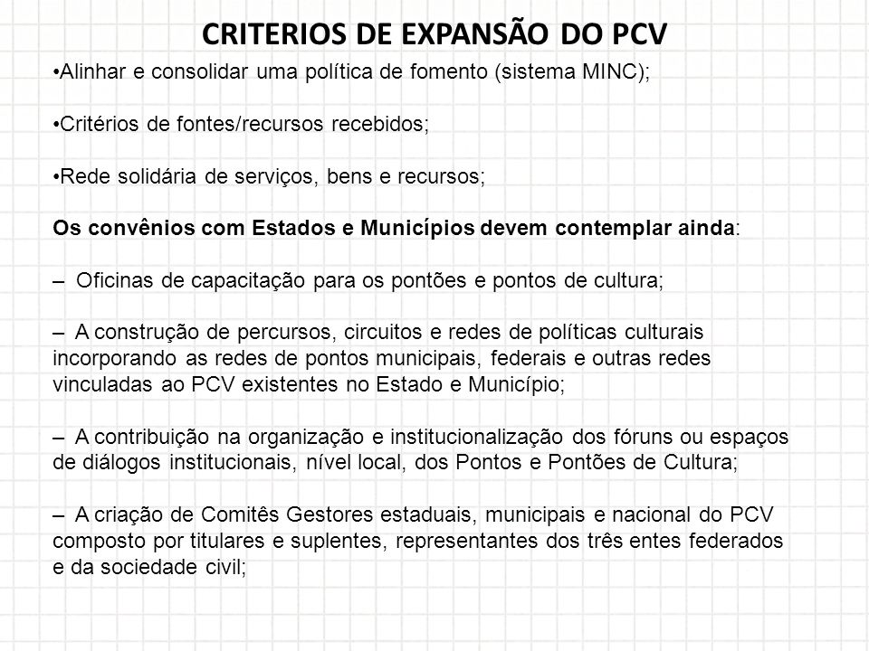 CRITERIOS DE EXPANSÃO DO PCV