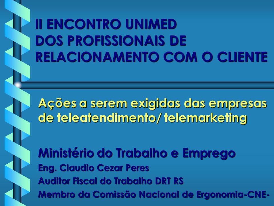 II ENCONTRO UNIMED DOS PROFISSIONAIS DE RELACIONAMENTO COM O CLIENTE