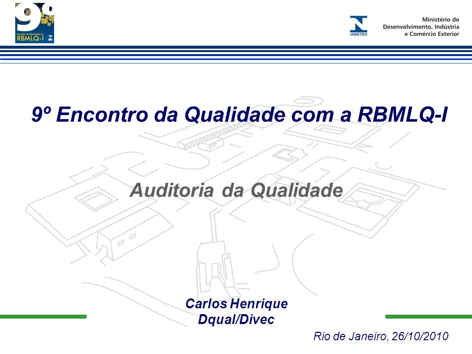9º Encontro da Qualidade com a RBMLQ-I Auditoria da Qualidade