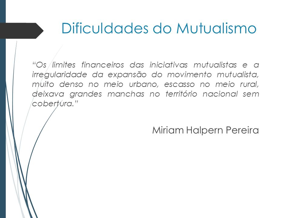 Dificuldades do Mutualismo